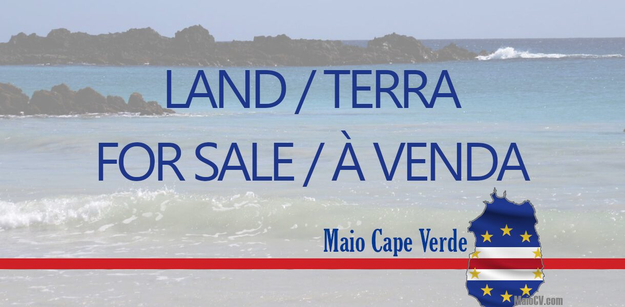 maio cape verde land for sale maio cabo verde terra para venda
